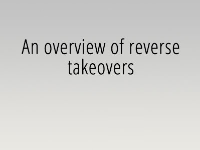 An overview of reverse takeovers