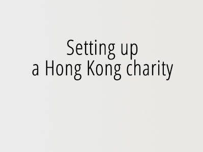 Setting up a Hong Kong charity