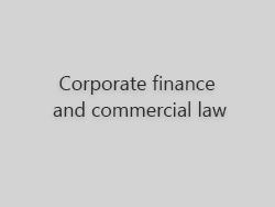 Corporate Finance and Commercial Law