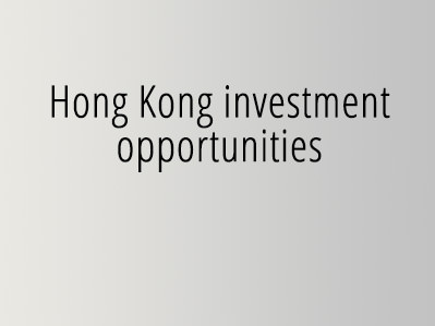 Hong Kong investment opportunities