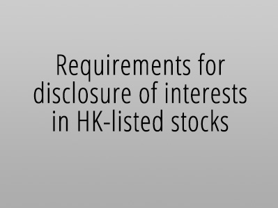 Requirements for disclosure of interests in HK-listed stocks