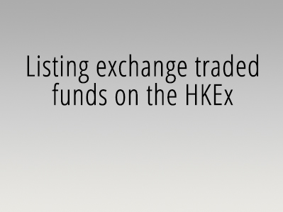Listing exchange traded funds on the HKEx