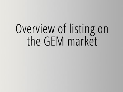 Overview of listing on the GEM market