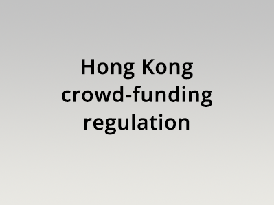 Hong Kong crowd-funding regulation