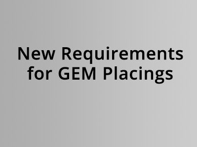 New Requirements for GEM Placings