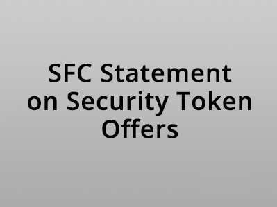 SFC Statement on Security Token Offers