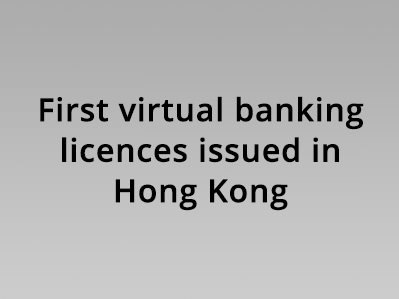 First virtual banking licences issued in Hong Kong