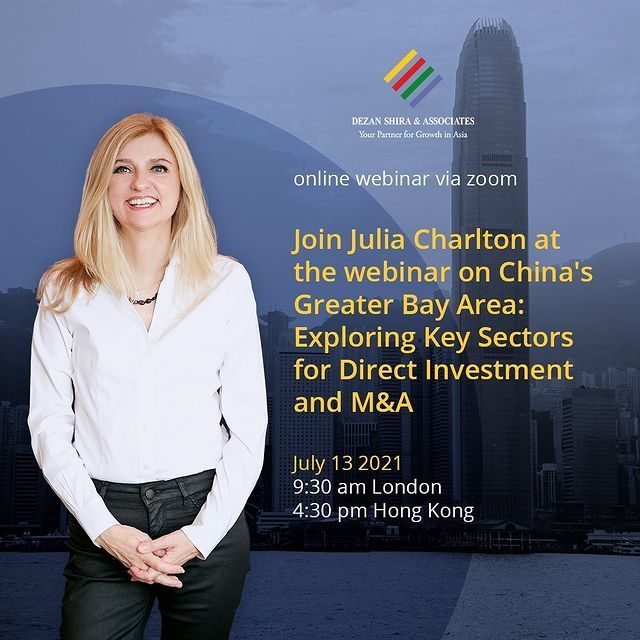 Join Julia Charlton at the webinar on China's Greater Bay Area: Exploring Key Sectors for Direct Investment and M&A