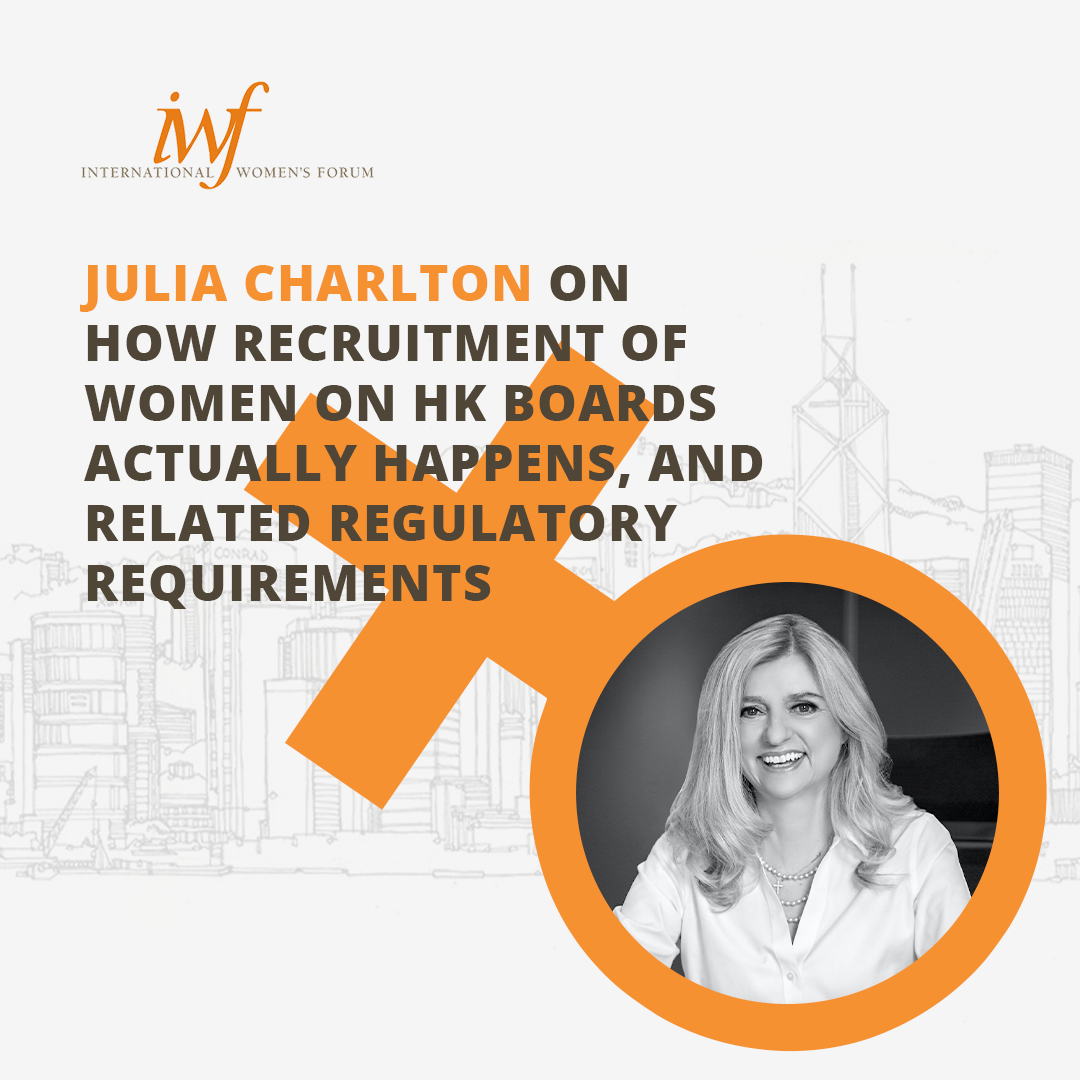 Julia Charlton on How Recruitment of Women on HK Boards Actually Happens, and Related Regulatory Requirements