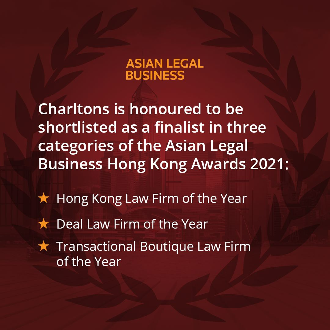 Charltons is a finalist in three categories of the Asian Legal Business Hong Kong Awards 2021
